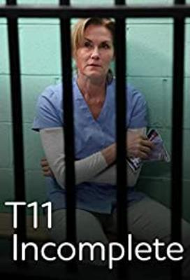 T11 Incomplete Film Poster