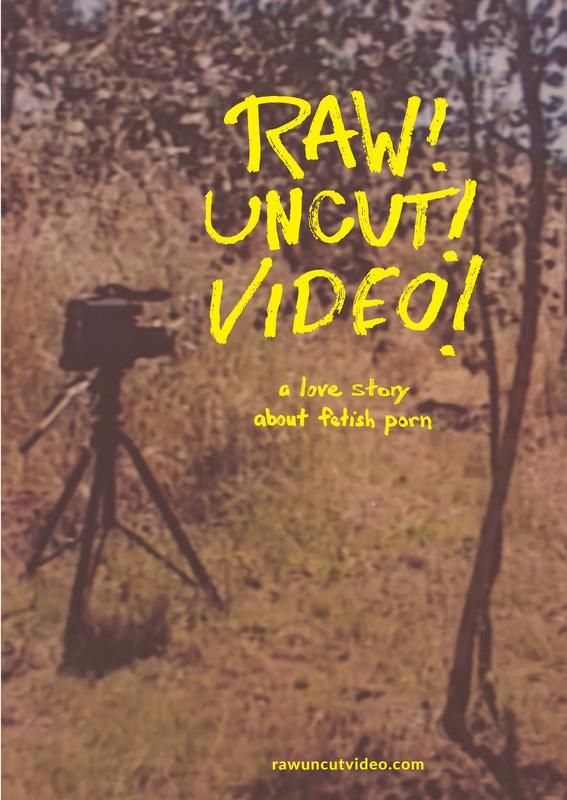 Raw! Uncut! Video! Poster
